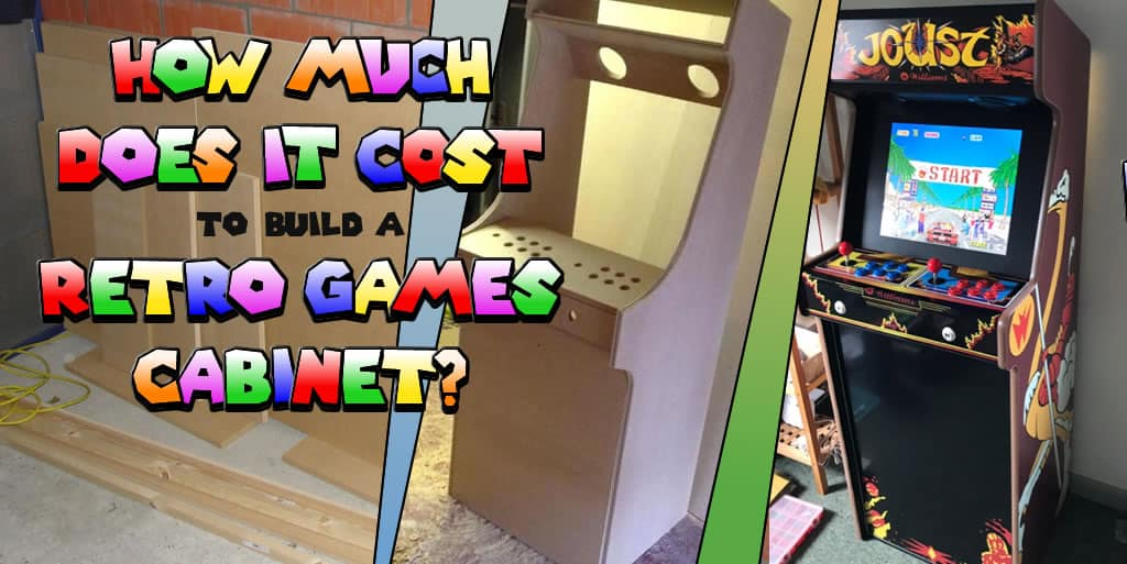 How Much Does It Cost To Build A Retro Games Arcade Cabinet